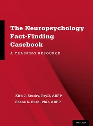 The Neuropsychology Fact-Finding Casebook
