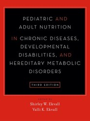 Pediatric and Adult Nutrition in Chronic Diseases, Developmental Disabilities, and Hereditary Metabolic Disorders