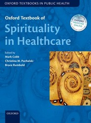 Oxford Textbook of Spirituality in Healthcare