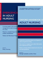 Oxford Handbook of Adult Nursing and Emergencies in Adult Nursing Pack