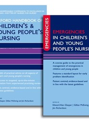 Oxford Handbook of Children's and Young People's Nursing and Emergencies in Children's and Young People's Nursing Pack