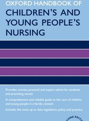 Oxford Handbook of Children's and Young People's Nursing