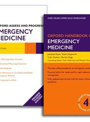 Oxford Handbook of Emergency Medicine and Oxford Assess and Progress: Emergency Medicine Pack