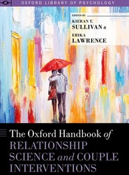 The Oxford Handbook of Relationship Science and Couple Interventions
