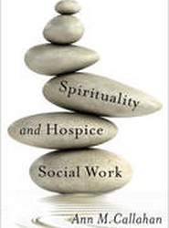 Spirituality and Hospice Social Work