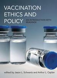 Vaccination Ethics and Policy