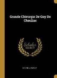 Grande Chirurgie de Guy de Chauliac