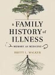 A Family History of Illness