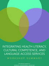 Integrating Health Literacy, Cultural Competence, and Language Access Services