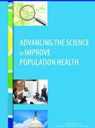 Advancing the Science to Improve Population Health