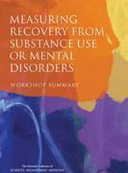 Measuring Recovery from Substance Use or Mental Disorders
