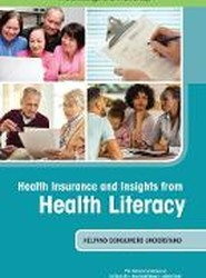 Health Insurance and Insights from Health Literacy