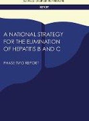 A National Strategy for the Elimination of Hepatitis B and C