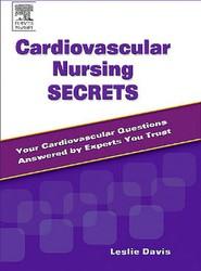 Cardiovascular Nursing Secrets