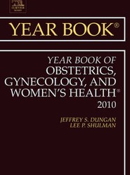 Year Book of Obstetrics, Gynecology and Women's Health 2010