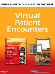 Virtual Patient Encounters for Mosby's EMT - Intermediate Textbook for the 1999 National Standard Curriculum