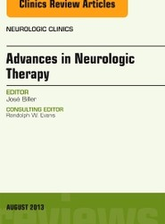 Advances in Neurologic Therapy, An issue of Neurologic Clinics