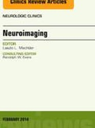 Neuroimaging, An Issue of Neurologic Clinics