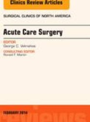 Acute Care Surgery, An Issue of Surgical Clinics