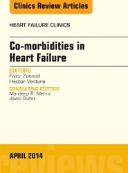 Co-morbidities in Heart Failure, An Issue of Heart Failure Clinics