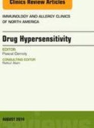Drug Hypersensitivity, An Issue of Immunology and Allergy Clinics