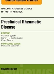 Preclinical Rheumatic Disease, An Issue of Rheumatic Disease Clinics