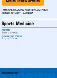 Sports Medicine, An Issue of Physical Medicine and Rehabilitation Clinics of North America