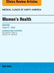 Women's Health, An Issue of Medical Clinics of North America