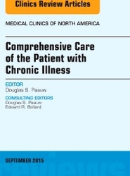 Comprehensive Care of the Patient with Chronic Illness, An Issue of Medical Clinics of North America