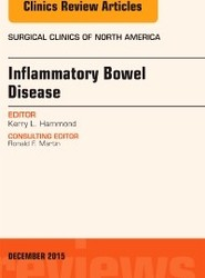 Inflammatory Bowel Disease, An Issue of Surgical Clinics
