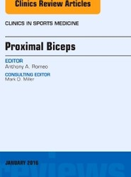 Proximal Biceps, An Issue of Clinics in Sports Medicine