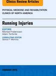 Running Injuries, An Issue of Physical Medicine and Rehabilitation Clinics of North America