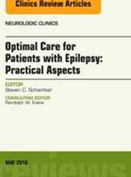 Optimal Care for Patients with Epilepsy: Practical Aspects, an Issue of Neurologic Clinics
