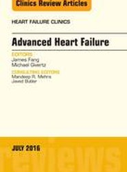 Advanced Heart Failure, An Issue of Heart Failure Clinics