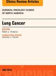 Lung Cancer, An Issue of Surgical Oncology Clinics of North America