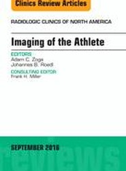 Imaging of the Athlete, An Issue of Radiologic Clinics of North America