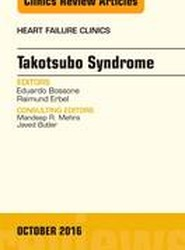 Takotsubo Syndrome, An Issue of Heart Failure Clinics