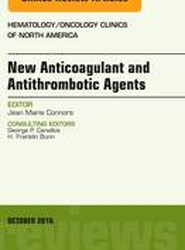 Direct Oral Anticoagulants in Clinical Practice: An Issue of Hematology/Oncology Clinics of North America