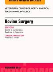 Ruminant Surgery, An Issue of Veterinary Clinics of North America: Food Animal Practice