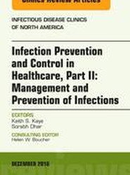 Infection Prevention and Control in Healthcare, Part II: Epidemiology and Prevention of Infections, An Issue of Infectious Disease Clinics of North America
