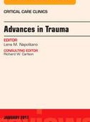 Advances in Trauma, An Issue of Critical Care Clinics
