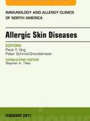 Allergic Skin Diseases, An Issue of Immunology and Allergy Clinics of North America