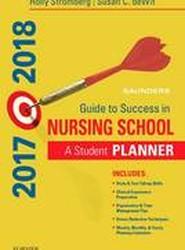 Saunders Guide to Success in Nursing School, 2017-2018