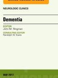 Dementia, An Issue of Neurologic Clinics