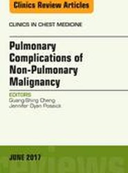 Pulmonary Complications of Non-Pulmonary Malignancy, An Issue of Clinics in Chest Medicine