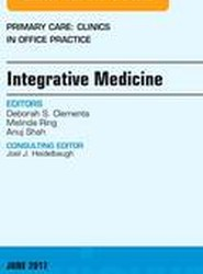 Integrative Medicine, An Issue of Primary Care: Clinics in Office Practice