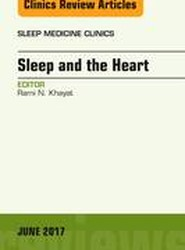 Sleep and the Heart, An Issue of Sleep Medicine Clinics