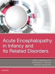 Acute Encephalopathy and Encephalitis in Infancy and its Related Disorders