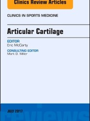 Articular Cartilage, An Issue of Clinics in Sports Medicine
