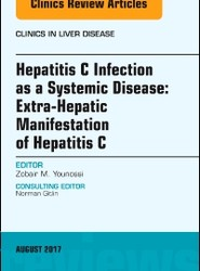 Hepatitis C Infection as a Systemic Disease:Extra-HepaticManifestation of Hepatitis C, An Issue of Clinics in Liver Disease